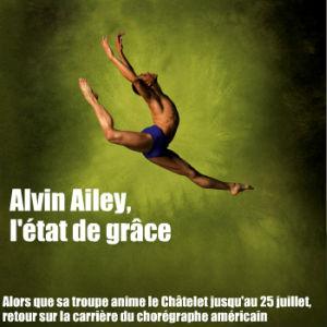 Alvin Ailey au théâtre du Châtelet. La danse érigée en art de vivre