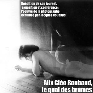 Disparue en 1983, la photographe Alix Clé Roubaud n`a malheureusement pas connu, de son vivant, l`intérêt qu`on lui porte aujourd`hui.