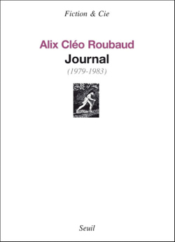Alain Desvergnes, Si quelque chose noir, Alix Cléo Roubaud, Rencontres dArles, Jacques Roubaud, Journal dAlix Cléo Roubaud, musée dAurillac, Roger-Yves Roche, Université Lyon 2, Musée des Moulages