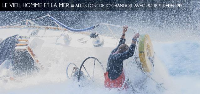 Deauville 2013 : All Is Lost de JC Chandor, avec Robert Redford