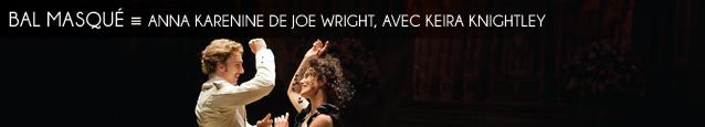 Cinéma : Anna Karenine de Joe Wright, avec Keira Knightley et Jude Law