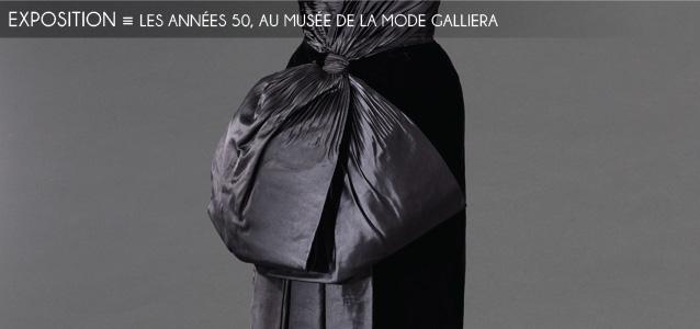 Choix de la rédaction : Les années 1950 au Musée de la mode Galleria, à Paris