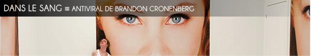 Cinéma : Antiviral de Brandon Cronenberg, au cinéma le 13 février 2013