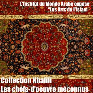 L`IMA réunit les 500 pièces de la collection exceptionnelle de Nasser Khalili.