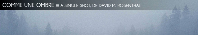 Deauville 2013 : A Single Shot de David M. Rosenthal, avec Sam Rockwell