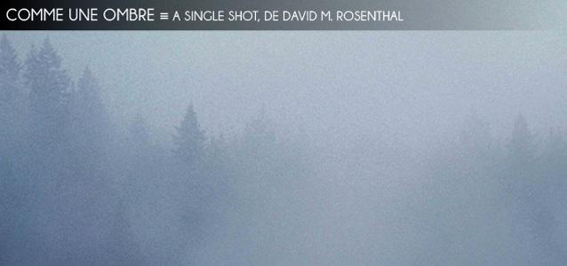 Deauville 2013 : A Single Shot de David M. Rosenthal, avec Sam Rockwell