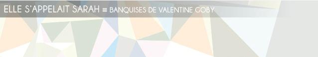 Dossier Fuites au Nord : Banquises de Valentine Goby, aux éditions Albin Michel.