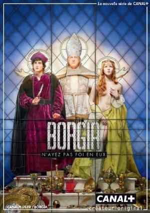 borgia, tom fontana, série, canal plus, italie, XVe siècle, vatican, rodrigo borgia, john doman, ceseare brogia, lucrezia borgia, télévision