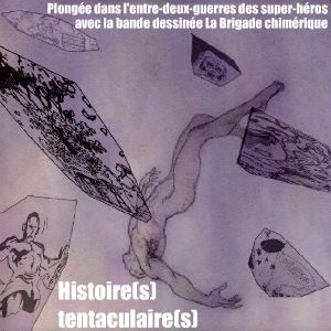 Bande dessinée : La Brigade chimérique de Serge Lehman, Fabrice Colin et Stéphane Gess