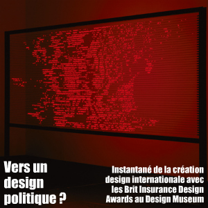 Exposition : Brit Insurance Designs of the Year, au Design Museum de Londres jusqu`au 31 octobre 2010