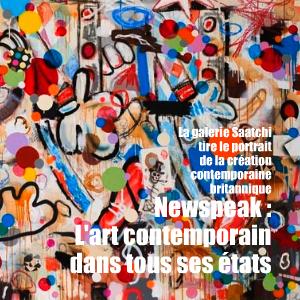 Exposition : Newspeak - British Art Now à la Saatchi Gallery, à Londres, jusqu`au 17 octobre 2010.