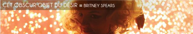 Chronique : Britney Spears, cet obscur objet du désir, à l`occasion de la sortie de son album `Femme fatale`.