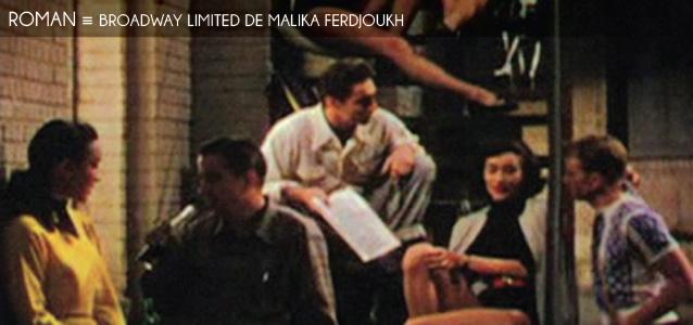 Choix de la rédaction : Broadway Limited de Malika Ferdjoukh, aux Editions Ecole des Loisirs