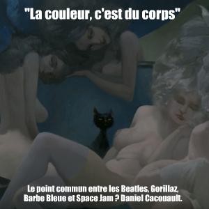 Dossier Couleurs : Rencontre avec Daniel Cacouault, directeur artistique, peintre et auteur de bandes-dessinées.