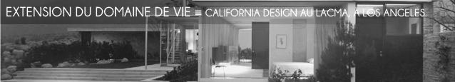 Exposition : California Design au LACMA, à Los Angeles