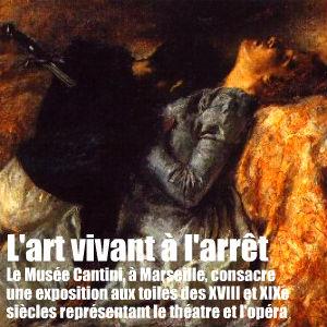 Exposition `De la scène au tableau` au Musée Cantini de Marseille, deux-cents peintures consacrées au théâtre et à l`opéra.