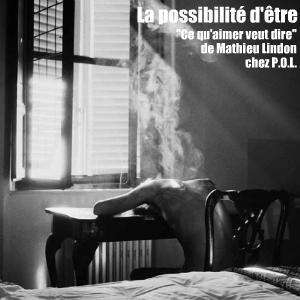 Livre : Ce qu`aimer veut dire de Mathieu Lindon aux éditions P.O.L.