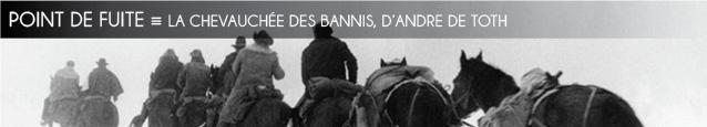 Cinéma : La Chevauchée des bannis de De Toth