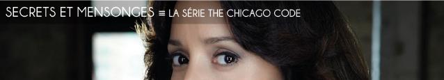Série télévisée : The Chicago Code par Shawn Ryan, avec Jennifer Beals