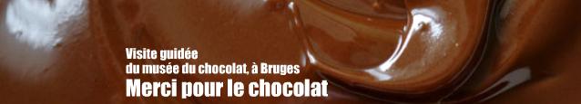 Musée : Choco-story, Le musée du chocolat de Bruges, en Belgique.