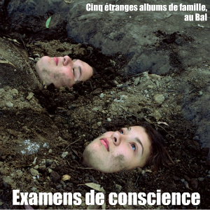 Exposition : Cinq Etranges Albums de famille, au Bal, à Paris, jusqu`au 17 avril 2011.