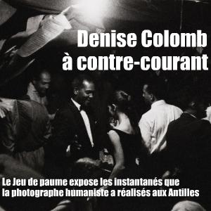 Denise Colomb a photographié les Antilles à dix années d`intervalle. Ses clichés sont exposés à l`Hôtel de Sully par le Jeu de paume.