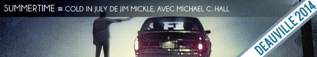 Cinéma : Cold In July de Jim Mickle, avec Michael C. Hall, au cinéma le 31 décembre 2014