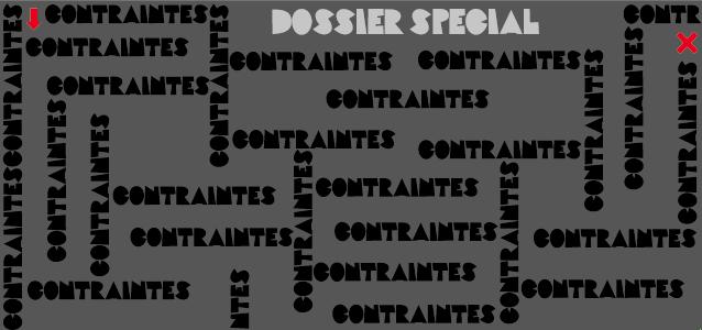 Dossier spécial : Contraintes