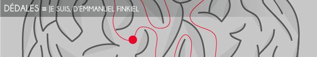 Dossier contraintes : Je suis, d`Emmanuel Finkiel