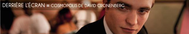 Cinéma : Cosmopolis de David Cronenberg