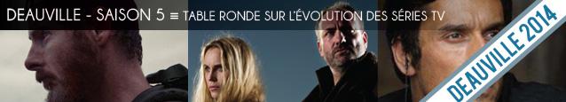 Deauville 2014 : table ronde sur les séries télévisées