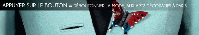 Exposition : Déboutonner la mode au musée des Arts Décoratifs, à Paris, jusqu`au 19 juillet 2015 - Collection de Loic Allio