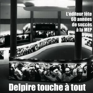 La Maison Européenne de la Photographie consacre une exposition-fleuve à l`un des plus grands éditeurs du XXe siècle : Robert Delpire.