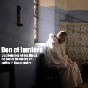 Cinéma : Des Hommes et des Dieux, de Xavier Beauvois, en salles le 8 septembre 2010.