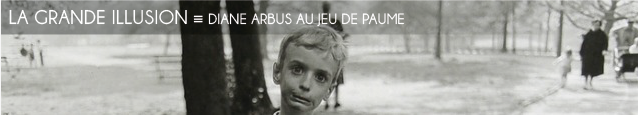 Exposition : Diane Arbus au Jeu de Paume, à Paris, jusqu`au 5 février 2012.
