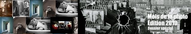 Dossier spécial : Mois de la photo 2010. André Kertész, Larry Clark, Heinrich Khn, Archéologues à Angkor, Raymond Depardon, Edgar Martins, Gerhard Steidl