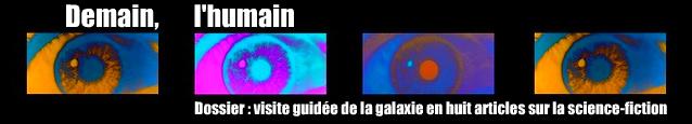 Dossier spécial : Visite guidée de la galaxie en huit articles sur la science-fiction