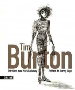 Tim Burton, entretiens, entretien, interview, Mark Salisbury, livre, confessions, témoignage, parcours, biographie, filmographie, parents, personnel, vie privée