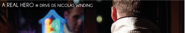 Film : Drive, de Nicolas Winding Refn, avec Ryan Golsing