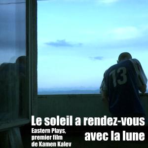 Grand Prix du Jury au festival Premiers Plans d`Angers, le drame bulgare Eastern Plays est sur les écrans français le 10 mars 2010.