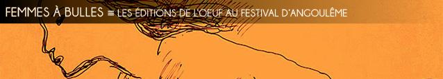 Festival d`Angoulême 2016 : Les éditions de l`Oeuf