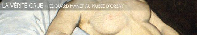Exposition : Edouard Manet, inventeur du Moderne au Musée d`Orsay, jusqu`au 3 juillet 2011.