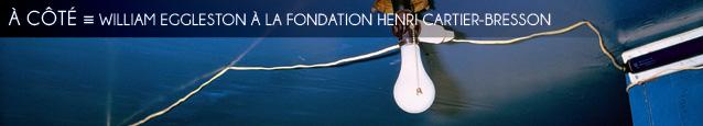 Exposition : William Eggleston à la fondation Henri Cartier-Bresson, à Paris