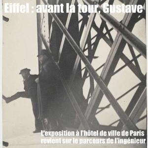 Exposition Gustave Eiffel à l`Hôtel de ville de Paris