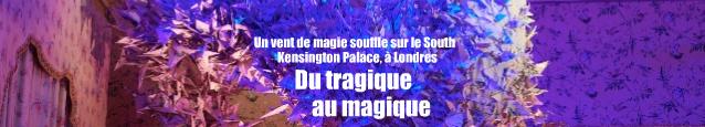 Exposition : Enchanted Palace au South Kensington Palace, à Londres.