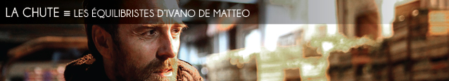 Cinema : Les Equilibristes d`Ivano de Matteo