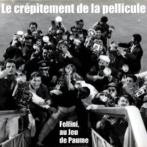 Le Musée du Jeu de Paume consacre une immense exposition au cinéaste italien Federico Fellini.