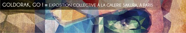 Exposition : Goldo Expo, à la galerie Sakura à Paris