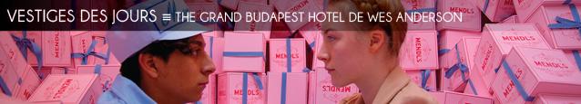 Critique : The Grand Budapest Hotel de Wes Anderson, au cinéma le 26 février 2014