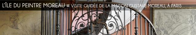 Visite guidée de la maison Gustave Moreau, à Paris